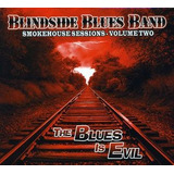 Cd Blindside Blues Band Smokehouse Sessions 2