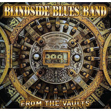 Cd Blindside Blues Band from The Vaults  blues Rock