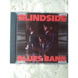 Cd Blindside Blues Band