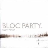 Cd Bloc Party Silent Alarm