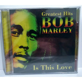 Cd Bob Marley   Greatest Hits   Is This Love