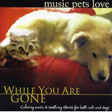 Cd Bradley Joseph Music Pets Love: While You Are Gone