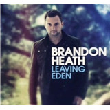 Cd Brandon Heath   Leaving Eden
