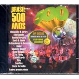 Cd Brasil 500 Anos Com Ivan Lins Mauricio Manieri   Lacrado