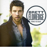 Cd Brett Eldredge Bring You Back