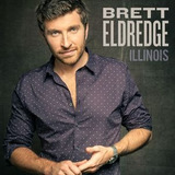 Cd Brett Eldredge Illinois