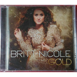 Cd Britt Nicole Gold Lacrado