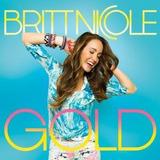 Cd Britt Nicole Gold