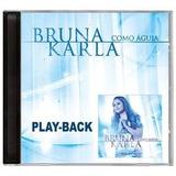 Cd Bruna Karla   Como Águia   Play Back
