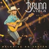 Cd Bruna Viola   Ao Vivo Melodias Do Sertão