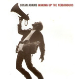 Cd Bryan Adams   Waking Up The Neighbours   Semi Novo