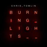 Cd Burning Lights  Chris Tomlin   Novo Lacrado Original