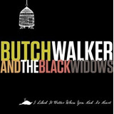 Cd Butch Walker I Liked It Better When You Had No Heart