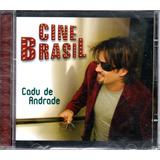 Cd Cadu De Andrade   Cine Brasil   Mpb