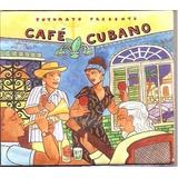Cd Cafe Cubano Putumayo   Rene Lena Pedro Luis Ferrer Asere