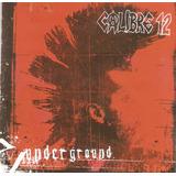 Cd Calibre 12   Underground