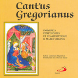 Cd Cantus Gregorianus Dominica Pentecostes Et In Assumptione