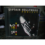 Cd Captain Hollywood Project   Love Is Not Sex
