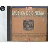 Cd Caras Musica De Cinema Vol 3   Lacrado   H3