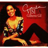 Cd Carla Visi Visita Gilberto Gil Novo Lacrado Original