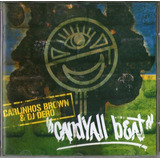 Cd Carlinhos Brown E Dj Dero   Candyall Beat   Novo