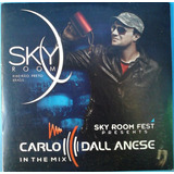 Cd Carlo Dall Anese In The Mix Sky Room