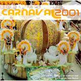 Cd Carnaval 2001 Sambas De Enredo Sp Original X9 Rosas Ouro
