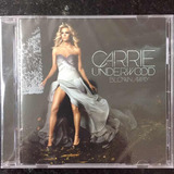 Cd Carrie Underwood Blown Away Importado Lacrado Storyteller