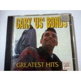 Cd Cary Us Bonds Greatest Hits
