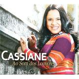 Cd Cassiane   Ao Som Dos Louvores