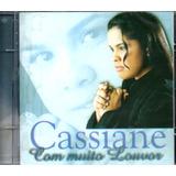 Cd Cassiane   Com Muito Louvor