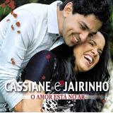 Cd Cassiane E Jairinho O Amor Està No Ar   Novo Lacrado