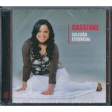 Cd Cassiane Seleção Essencial Grandes Sucessos B50