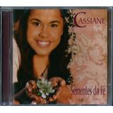 Cd Cassiane Sementes Da Fé Mk Lc11