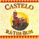 Cd Castelo Rá - Tim - Bum