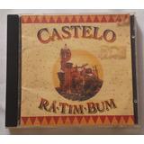 Cd Castelo Ra Tim Bum Cultura
