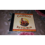Cd Castelo Rá tim bum Original