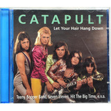 Cd Catapult   Let Your Hair Hang Down   Live   Importado