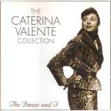 Cd Caterina Valente   The Collection   Importado   Semi Novo