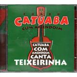 Cd Catuaba Com Amendoin   Canta Teixeirinha