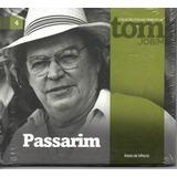 Cd Cd Tom Jobim   Passarim   Coleção Folha Tributo A   4