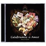 Cd Celebramos O Amor Ao Vivo   Ministério Amor E Adoração
