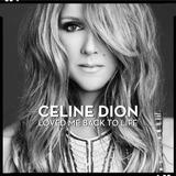 Cd Celine Dion   Loved Me Back To Life