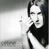 Cd Celine Dion On Ne Change Pas