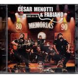 Cd César Menotti E Fabiano   Memórias Anos 80 E 90 Ao Vivo