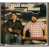 Cd César Menotti E Fabiano   Memórias Anos 80 E 90 Cd Duplo