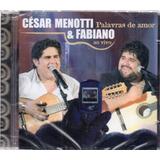 Cd Cesar Menotti E Fabiano Palavras De Amor Ao Vivo Frete 12