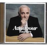 Cd Charles Aznavour   Toujours