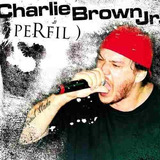 Cd Charlie Brown Jr    Perfil