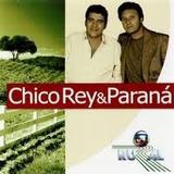 Cd Chico Rey E Parana Globo Rural